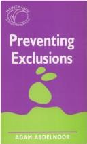 Preventing Exclusions by Adam Abdelnoor