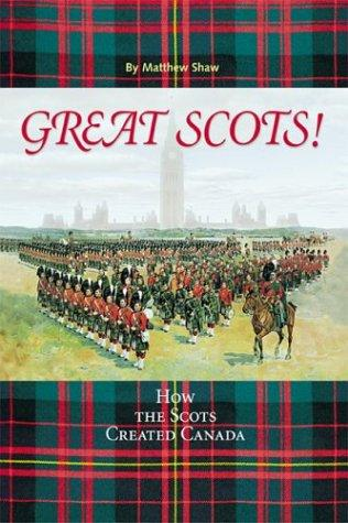 Great Scots! by Matthew Shaw