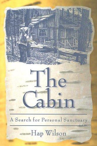 Image 0 of The Cabin: A Search for Personal Sanctuary