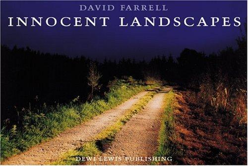 Innocent landscapes = by David Farrell