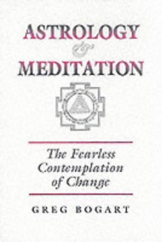 Astrology and Meditation by Greg Bogart