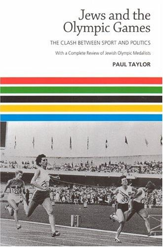 Jews and the Olympic Games by Paul Taylor