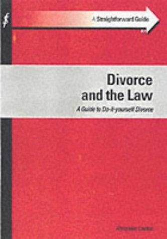 Straightforward Guide to Divorce and the Law (Straightforward Guide) by Alexander Lowton