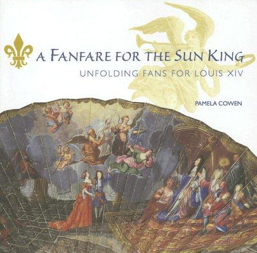 Fanfare for the Sun King by Pamela Cowen