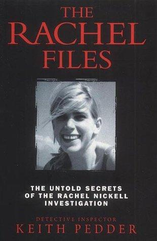 The Rachel Files by Keith Pedder