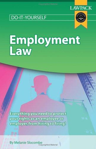 Employment Law Guide (Lawpack Do It Yourself) by Melanie Slocombe
