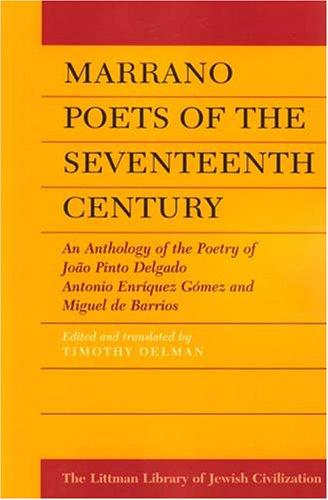 Marrano Poets of the Seventeenth Century by Timothy Oelman