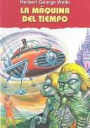 Maquina Del Tiempo/the Time Machine by H. G. Wells