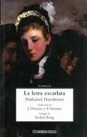 La Letra Escarlata / the Scarlet Letter (Clasicos / Classics)