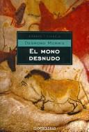 El Mono Desnudo/ the Naked Ape by Desmond Morris