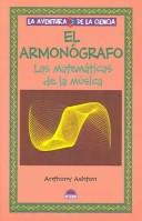 El Armonografo / Hamonograph by Anthony Ashton