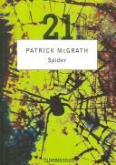Spider by Patrick McGrath, McGrath, Patrick