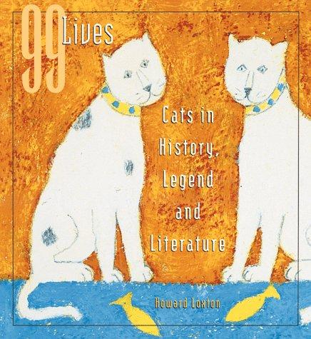 99 Lives by Howard Loxton