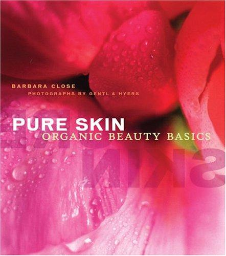 Pure Skin by Barbara Close
