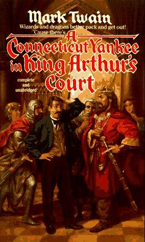 A Connecticut Yankee in King Arthur's Court (Tor Classics)