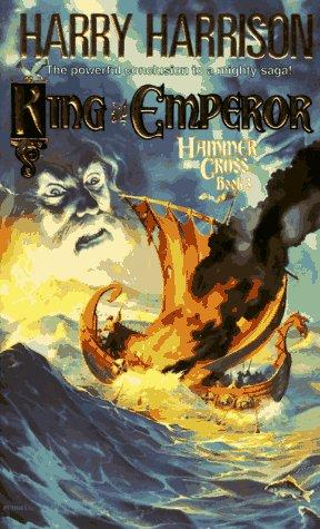King and Emperor (Hammer and the Cross) by Harry Harrison