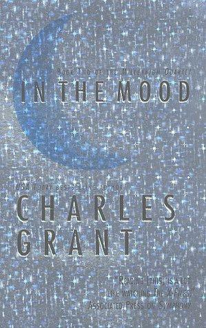 In The Mood (Millennium Quartet) by Charles Grant