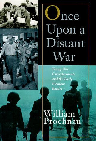 Once upon a distant war by William W. Prochnau