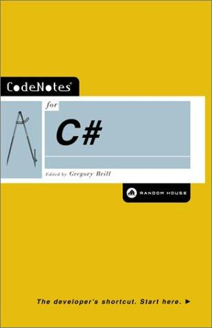 CodeNotes for C# by Gregory Brill