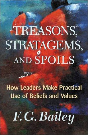 Treasons, Stratagems, and Spoils