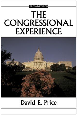The congressional experience by David Eugene Price