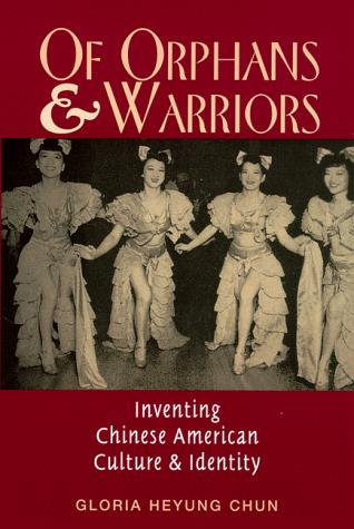 Of orphans and warriors by Gloria Heyung Chun