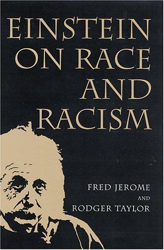 Einstein on race and racism by