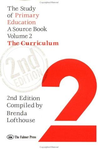 The Study Of Primary Education: A Source Book by Brenda Lofthous