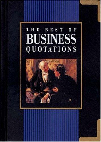 The Best of Business Quotations (Best of Quotations) by Helen Exley