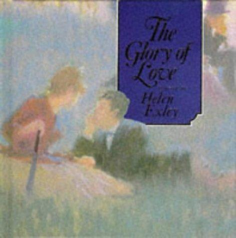 Glory of Love (Square Giftbooks Ser) by Helen Exley