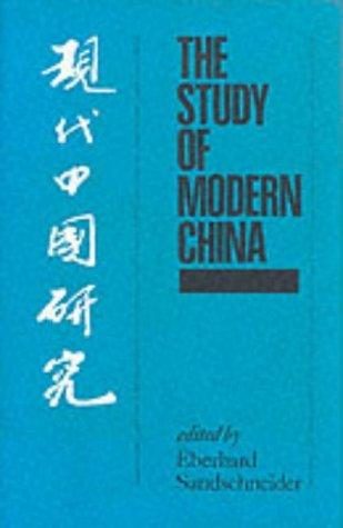 The Study of Modern China by Eberhard Sandschneider