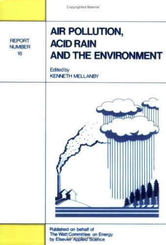 Air pollution, acid rain, and the environment by Kenneth Mellanby