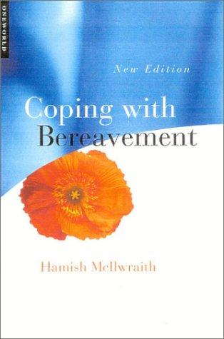 Coping with Bereavement by Hamish McIIwraith