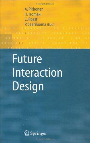 Future interaction design by
