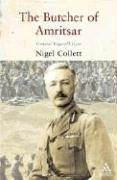 The Butcher of Amritsar by Nigel A. Collett