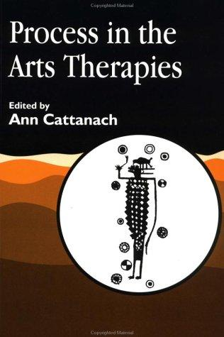 Process in the arts therapies by