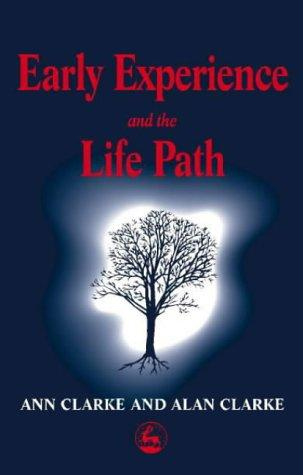 Early experience and the life path by
