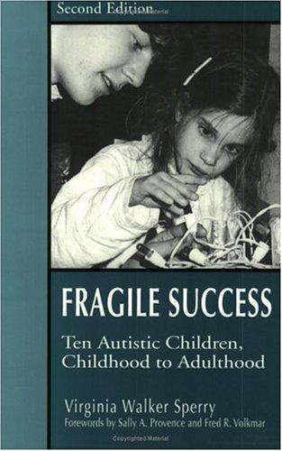 Fragile Success by Virgina Walker Sperry