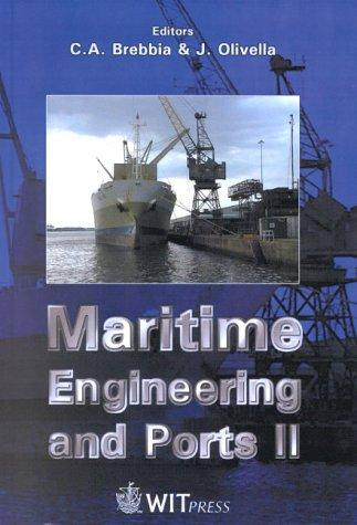 Maritime engineering and ports II by International Conference on Maritime Engineering and Ports (2nd 2000 Barcelona, Spain)