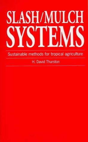 Slash/Mulch Systems by H.David Thurston