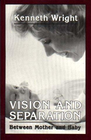 Vision and separation