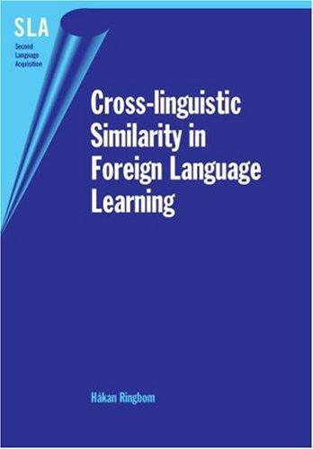 Cross-Linguistic Similarity in Foreign Language Learning (Second Language Acquisition)