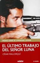 Libro de segunda mano: El último trabajo del señor Luna
