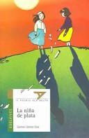 Libro de segunda mano: La nina de plata (IV Premio a La Delta)