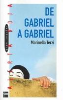 Libro de segunda mano: De Gabriel a Gabriel / From Gabriel to Gabriel