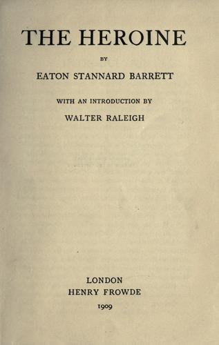 The heroine by Eaton Stannard Barrett