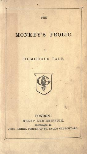 The monkey's frolic by