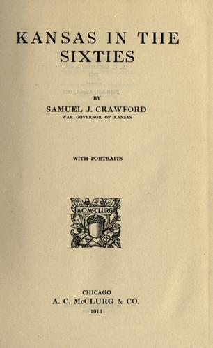 Kansas in the sixties by Crawford, S. J.