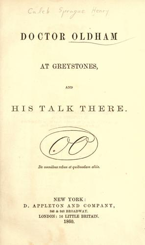 Doctor Oldham at Greystones by C. S. Henry