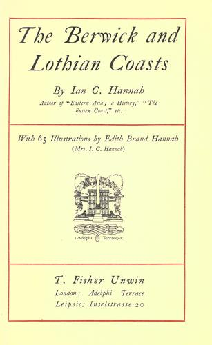 The Berwick and Lothian coasts by Hannah, Ian Campbell.